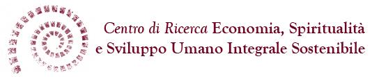 Centro di ricerca Economia, Spiritualità e Sviluppo Umano Integrale Sostenibile